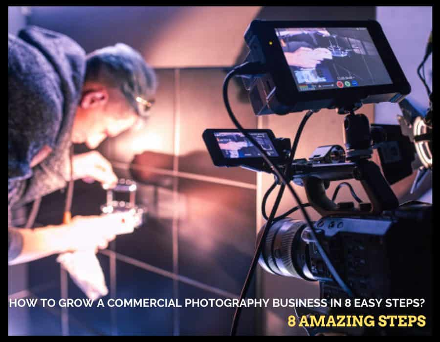 How To Grow A Commercial Photography Business In 8 Easy Steps? AtlanticRide