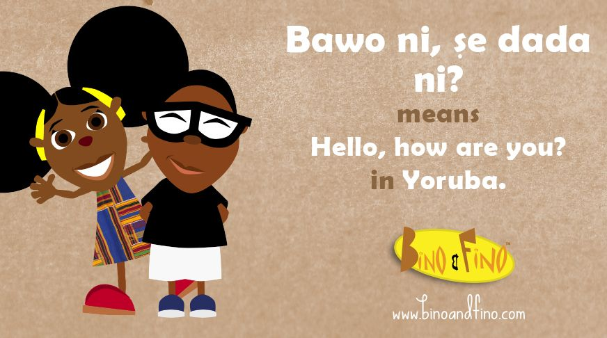 HOW TO SAY HELLO IN YORUBA