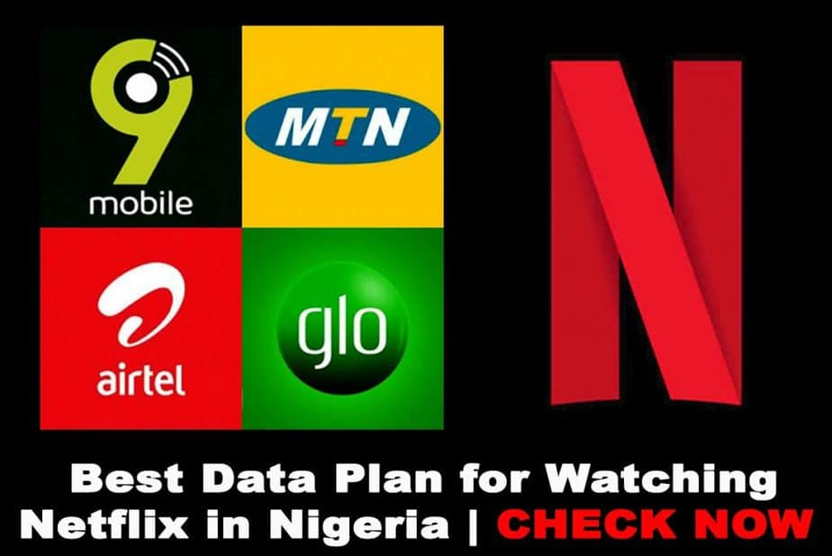 Cheapest Data Plans For Netflix in Nigeria