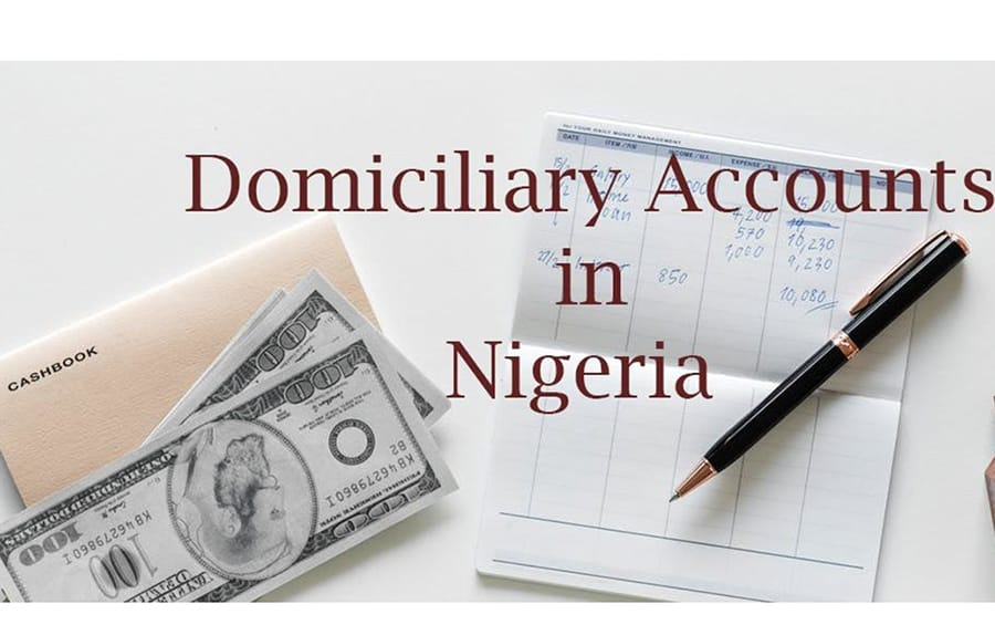 Everything You Need To Know About Domiciliary Account In Nigeria
