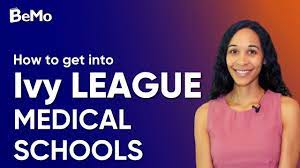 how to get into Ivy league medical schools in the USA