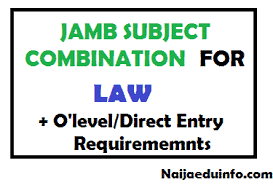 Jamb and Waec subject combination for law and schools offering it