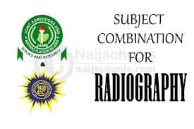 Jamb and waec subjects combination for radiography and schools that offers it