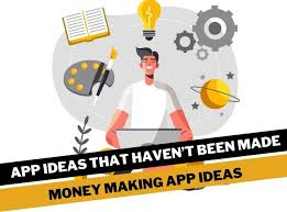 25 app ideas that haven't been made yet but you can develop